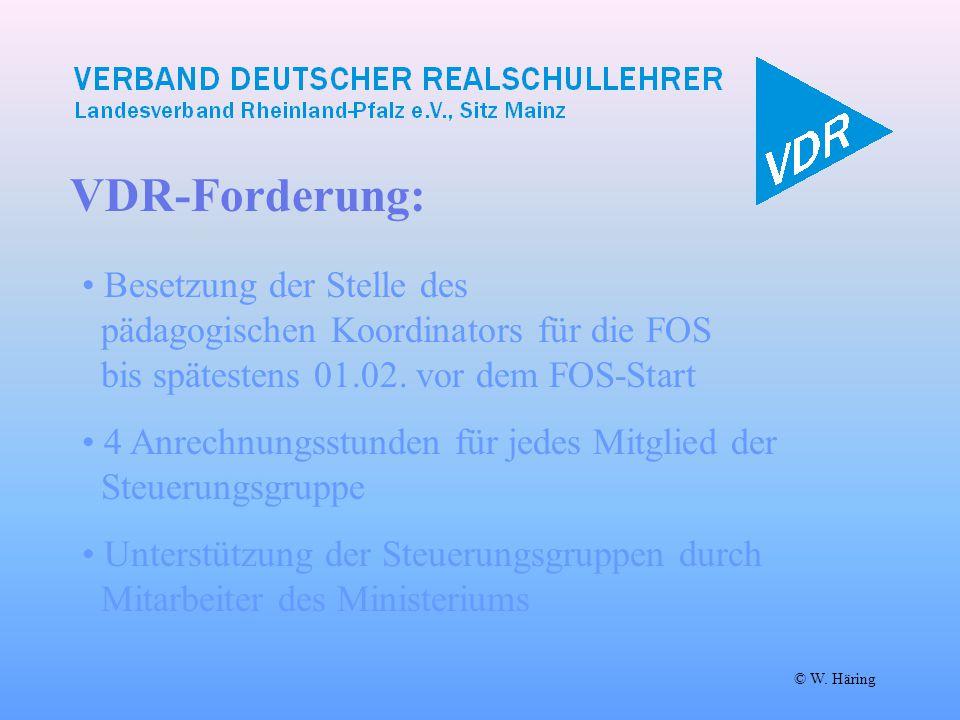 VDR-Forderung: Besetzung der Stelle des pädagogischen Koordinators für die FOS bis spätestens 01.02. vor dem FOS-Start.