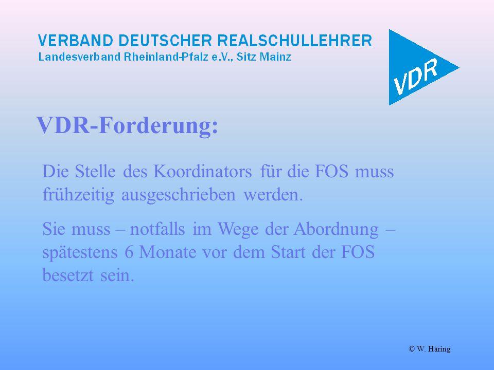 VDR-Forderung: Die Stelle des Koordinators für die FOS muss frühzeitig ausgeschrieben werden.