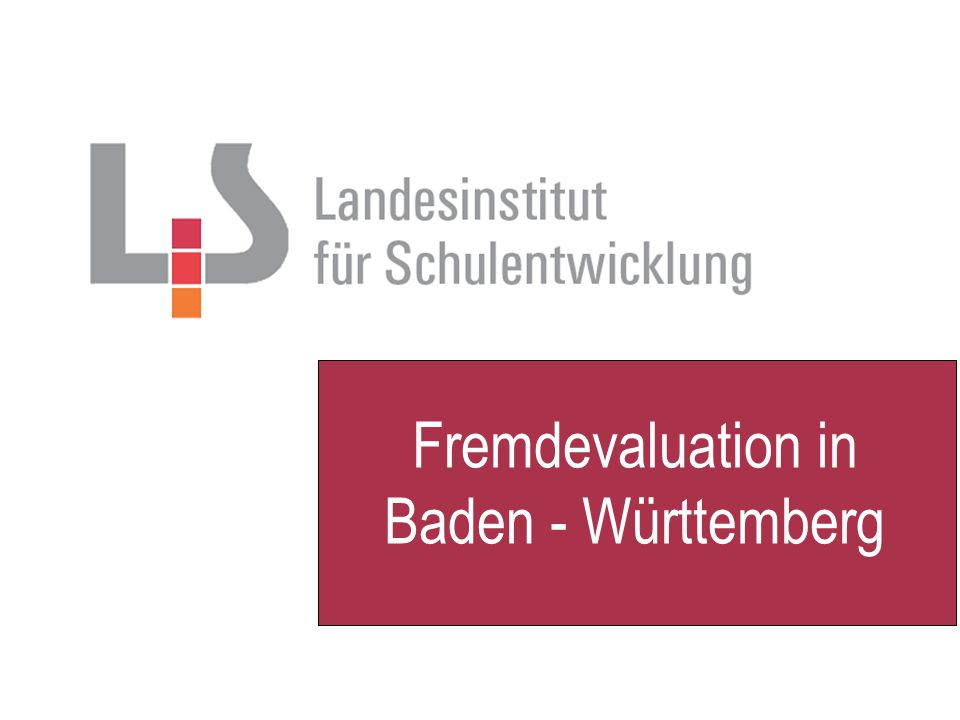 Fremdevaluation in Baden - Württemberg