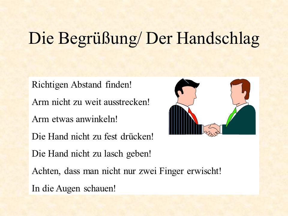 Die Begrüßung/ Der Handschlag