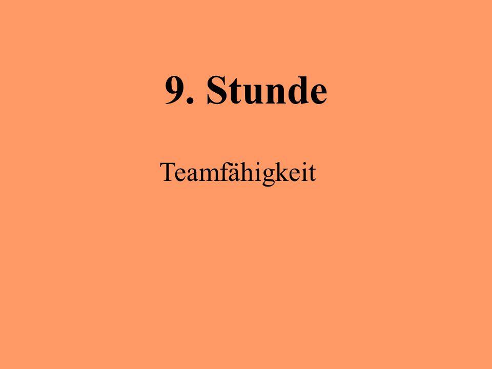 9. Stunde Teamfähigkeit