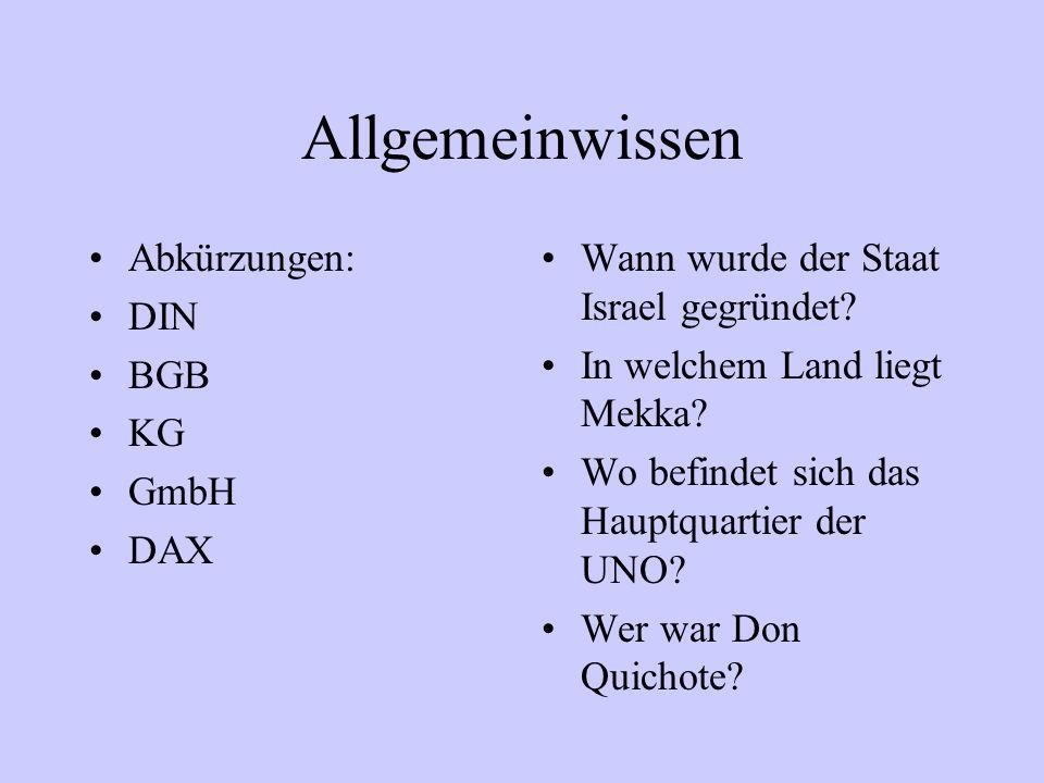 Allgemeinwissen Abkürzungen: DIN BGB KG GmbH DAX