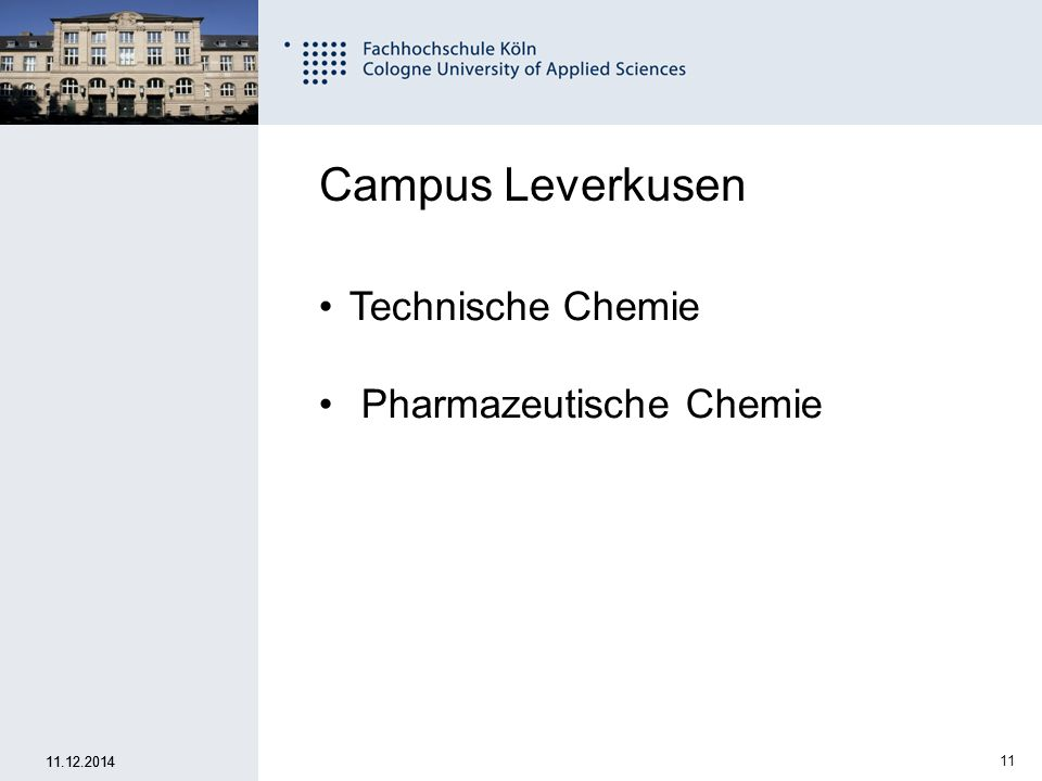Campus Leverkusen Technische Chemie Pharmazeutische Chemie 07.04.2017