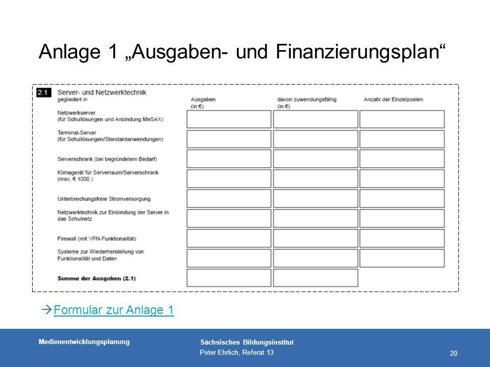 """Anlage 1 """"Ausgaben- und Finanzierungsplan"""