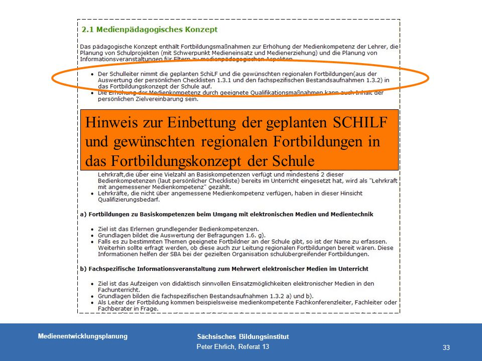 Hinweis zur Einbettung der geplanten SCHILF und gewünschten regionalen Fortbildungen in das Fortbildungskonzept der Schule