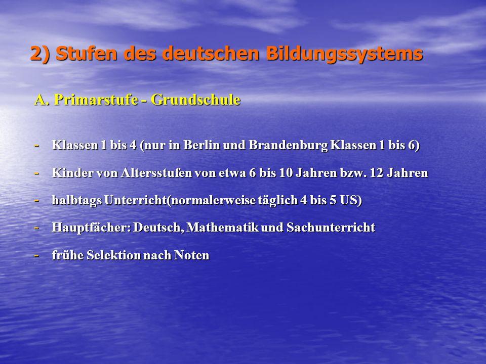 2) Stufen des deutschen Bildungssystems