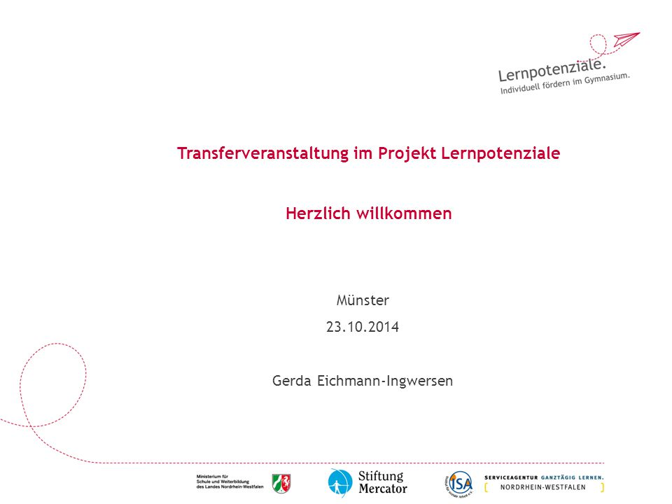 Transferveranstaltung im Projekt Lernpotenziale Herzlich willkommen