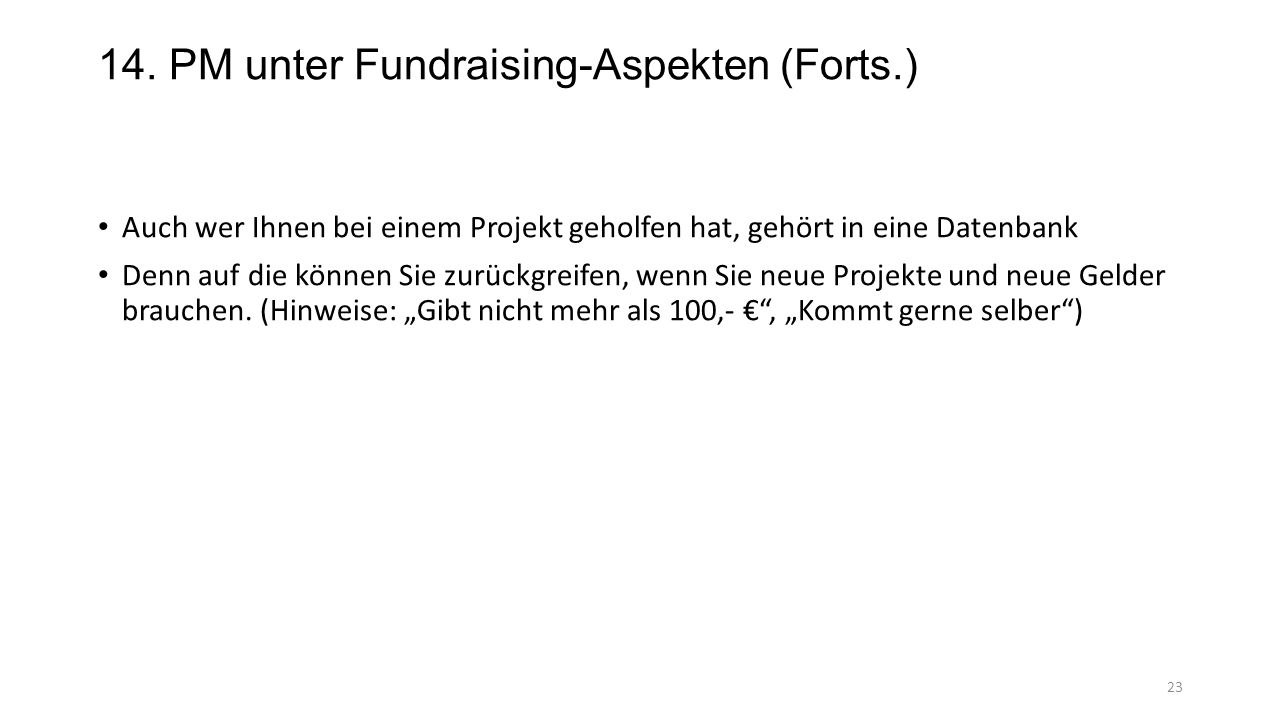 14. PM unter Fundraising-Aspekten (Forts.)