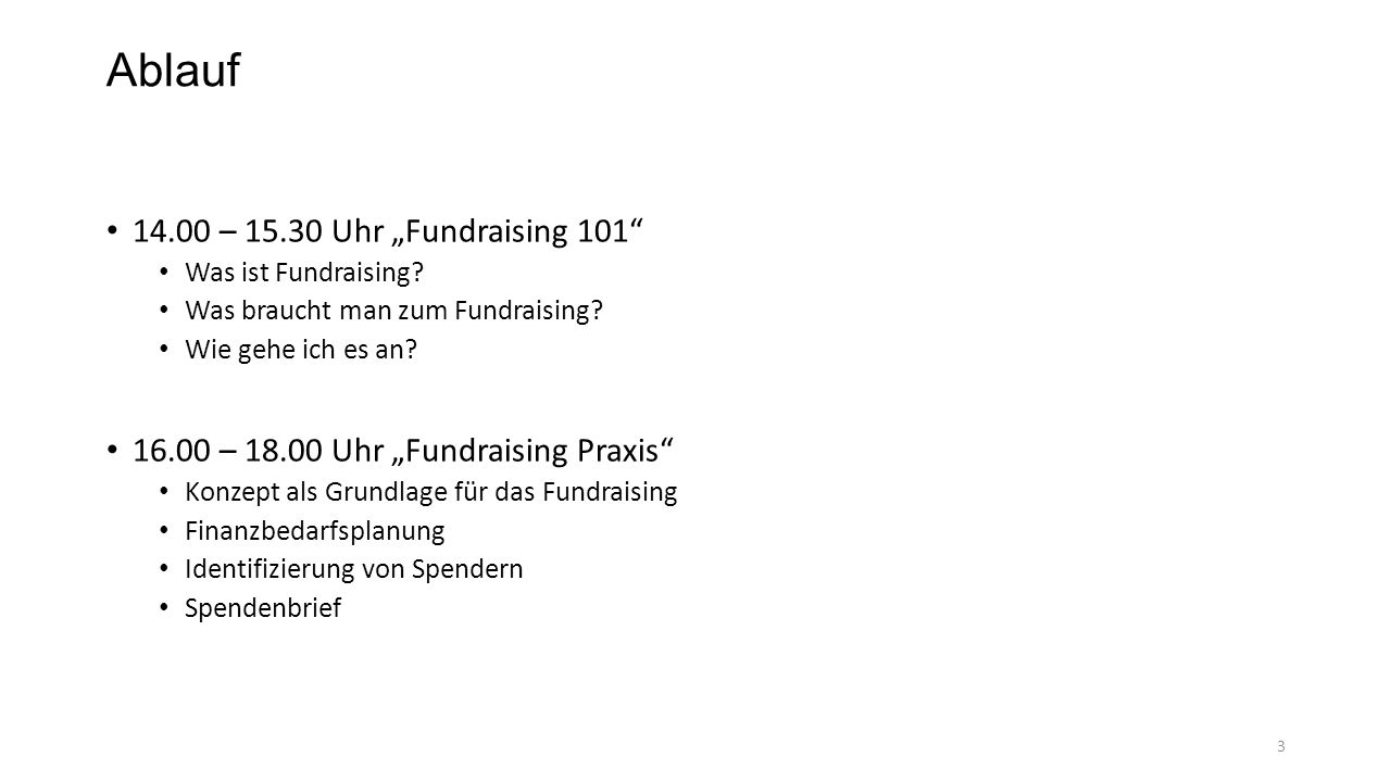 """Ablauf 14.00 – 15.30 Uhr """"Fundraising 101"""