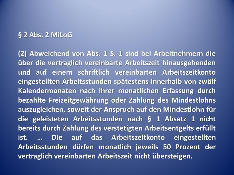 § 2 Abs. 2 MiLoG