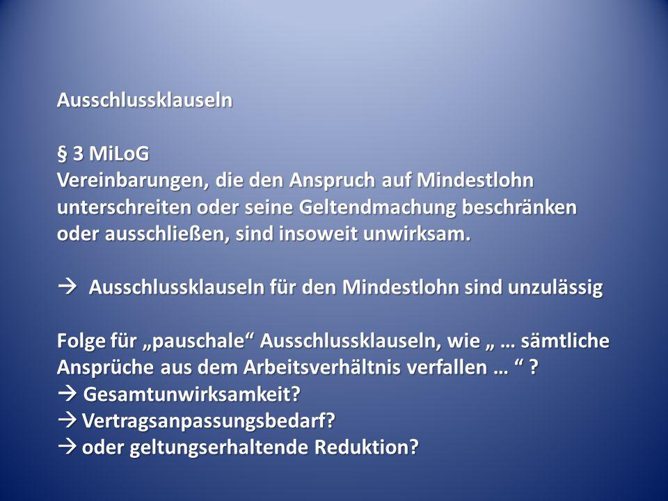 Ausschlussklauseln § 3 MiLoG.
