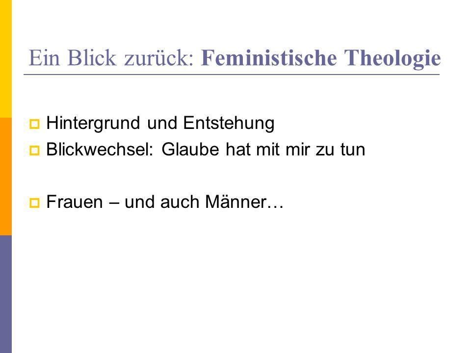 Ein Blick zurück: Feministische Theologie