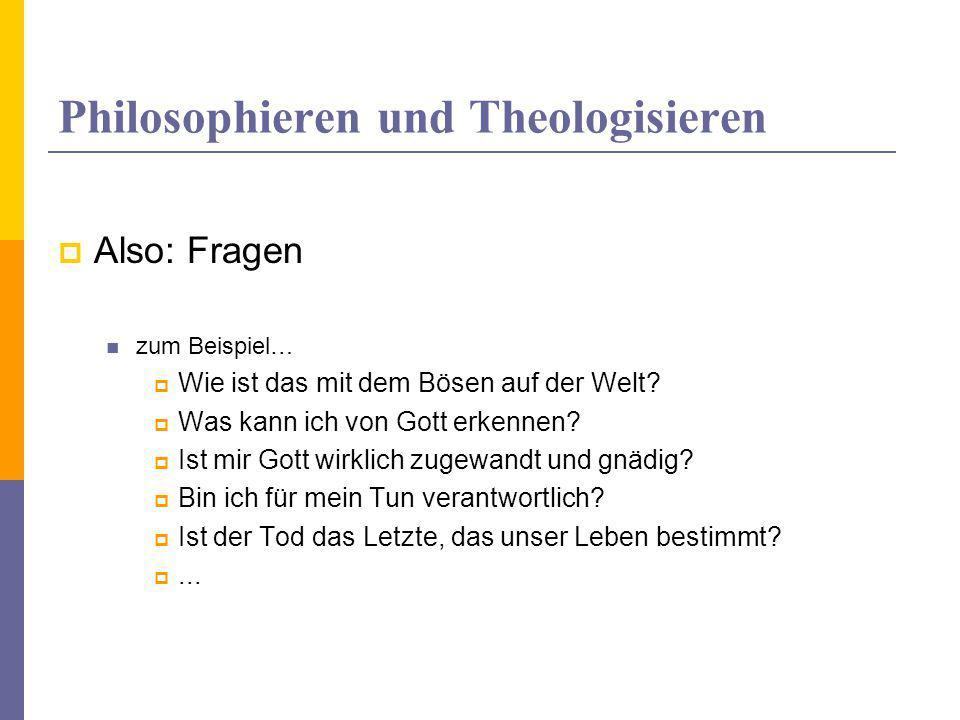 Philosophieren und Theologisieren