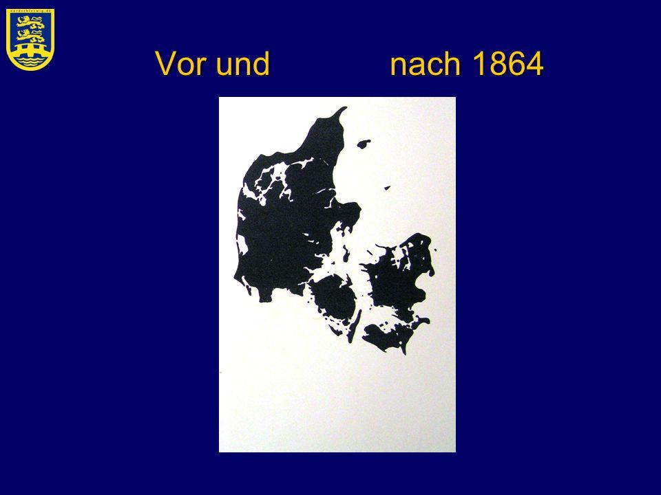 Vor und nach 1864