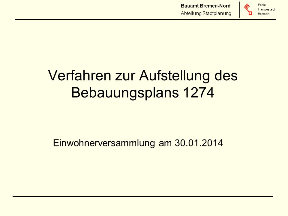 Verfahren zur Aufstellung des Bebauungsplans 1274