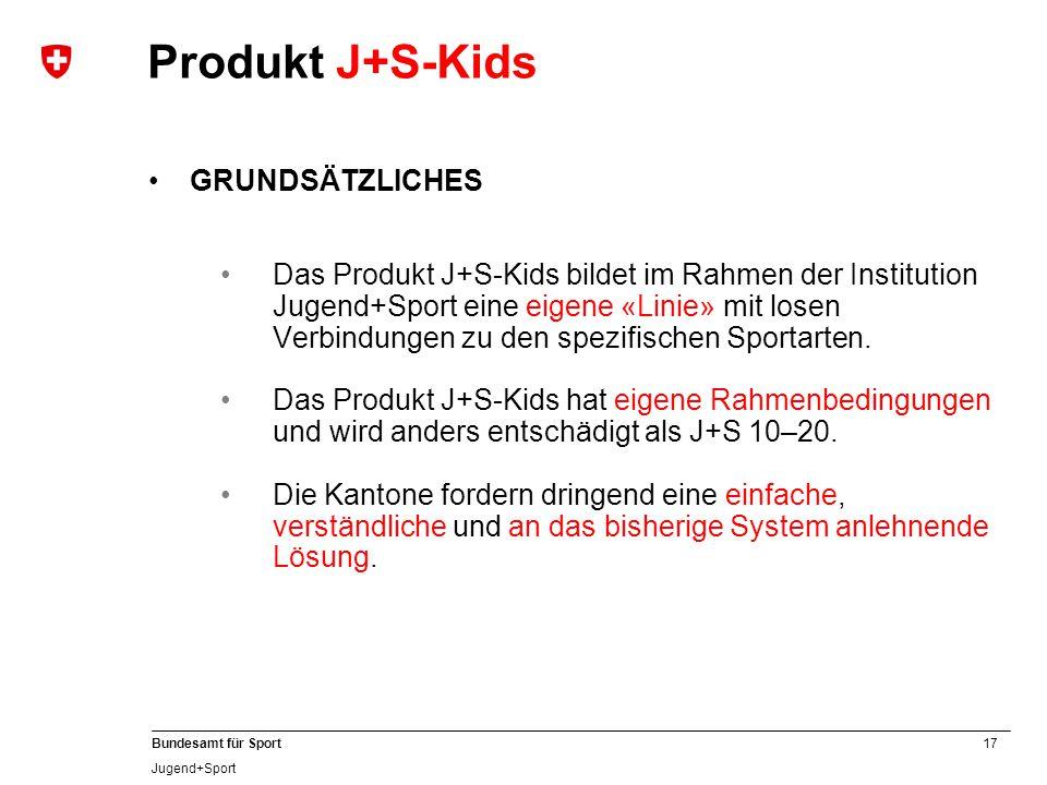 Produkt J+S-Kids GRUNDSÄTZLICHES
