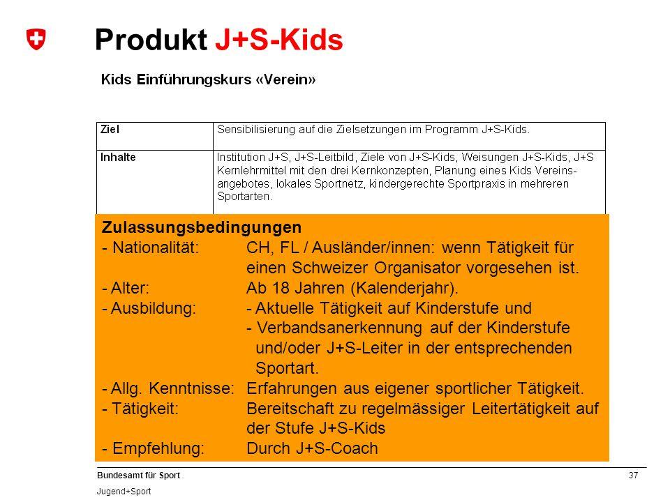 Produkt J+S-Kids Zulassungsbedingungen