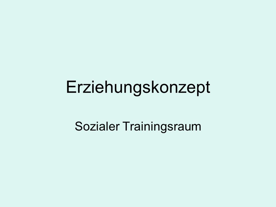 Sozialer Trainingsraum