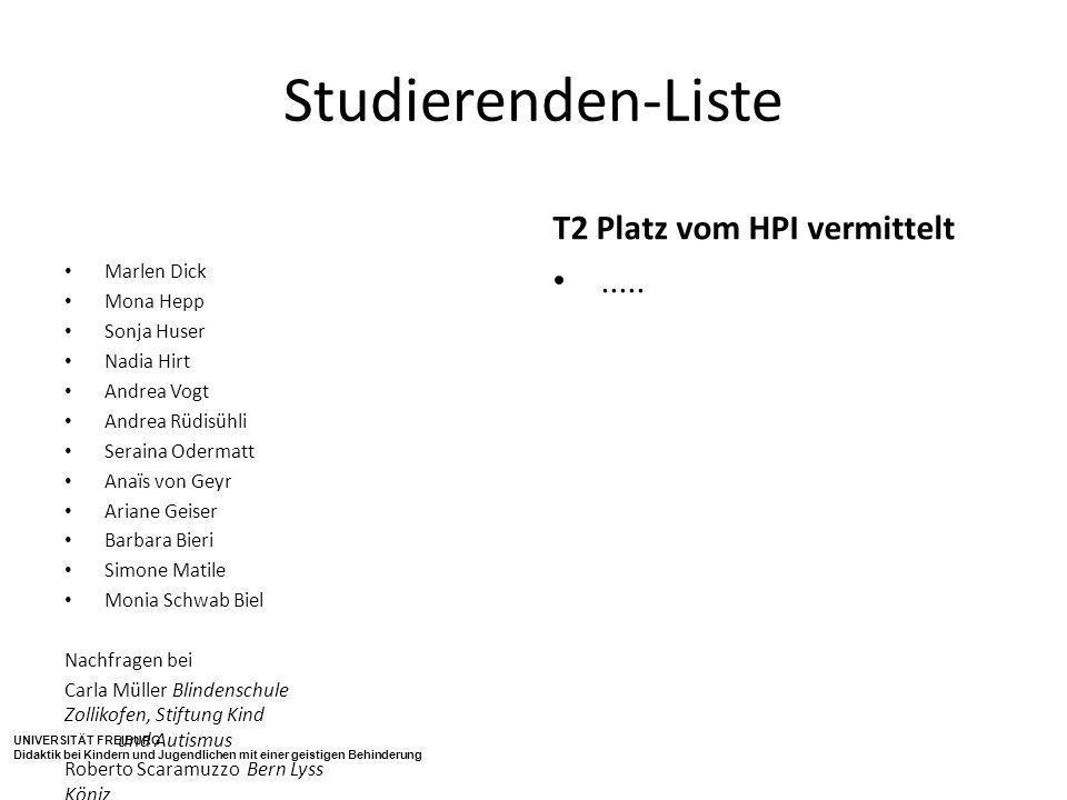 Studierenden-Liste T2 Platz vom HPI vermittelt ..... Marlen Dick