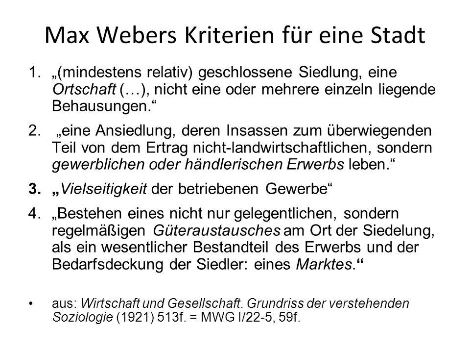 Max Webers Kriterien für eine Stadt