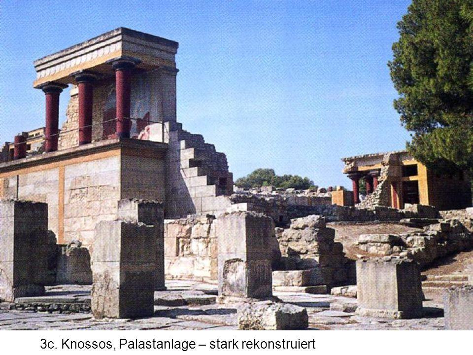 3c. Knossos, Palastanlage – stark rekonstruiert