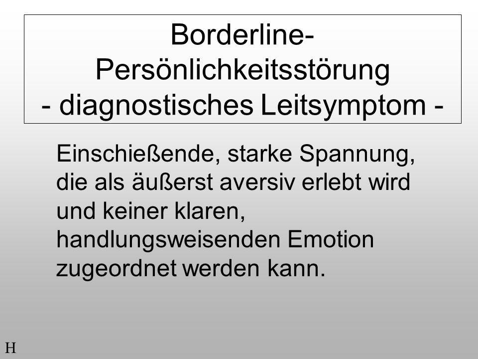 Borderline- Persönlichkeitsstörung - diagnostisches Leitsymptom -