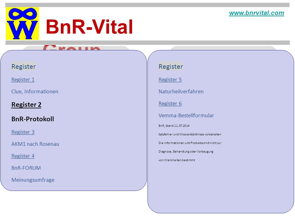 Register Register Register 2 BnR-Protokoll www.bnrvital.com Register 1