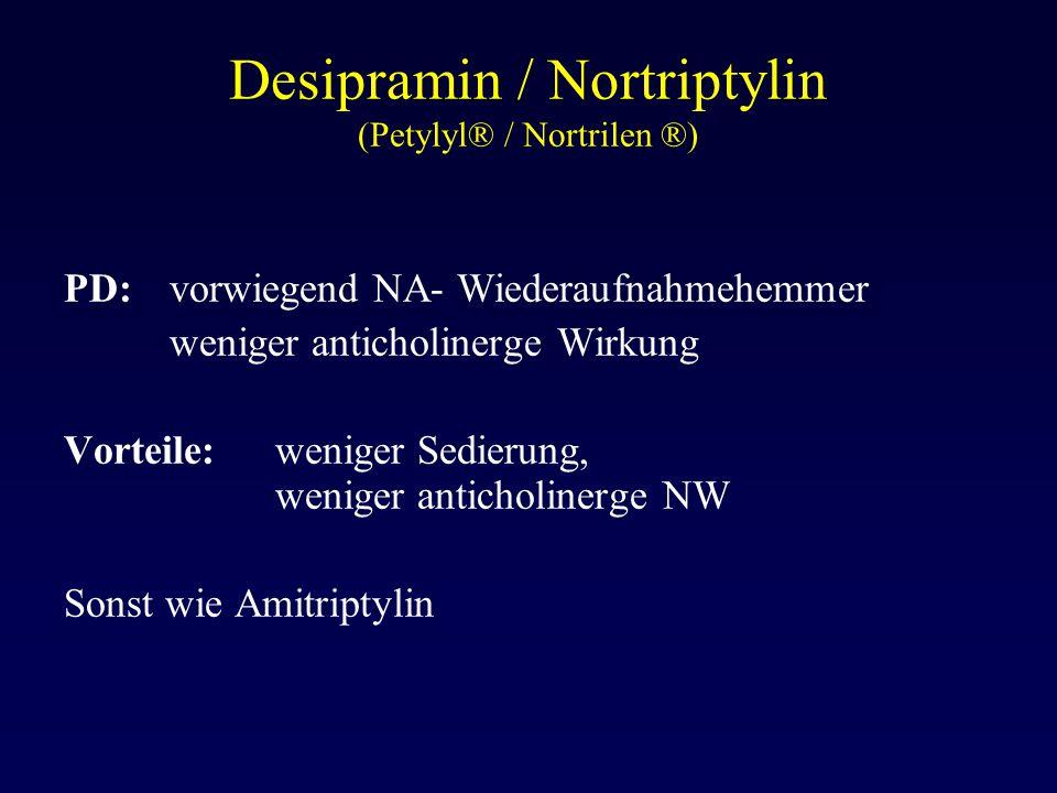 Desipramin / Nortriptylin (Petylyl® / Nortrilen ®)