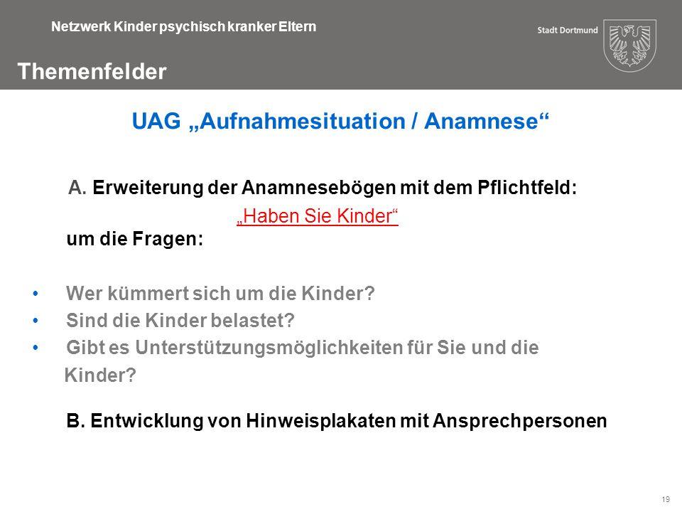 "UAG ""Aufnahmesituation / Anamnese"