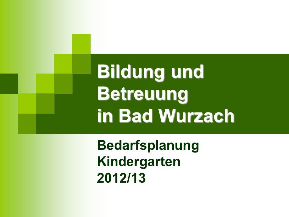 Bildung und Betreuung in Bad Wurzach