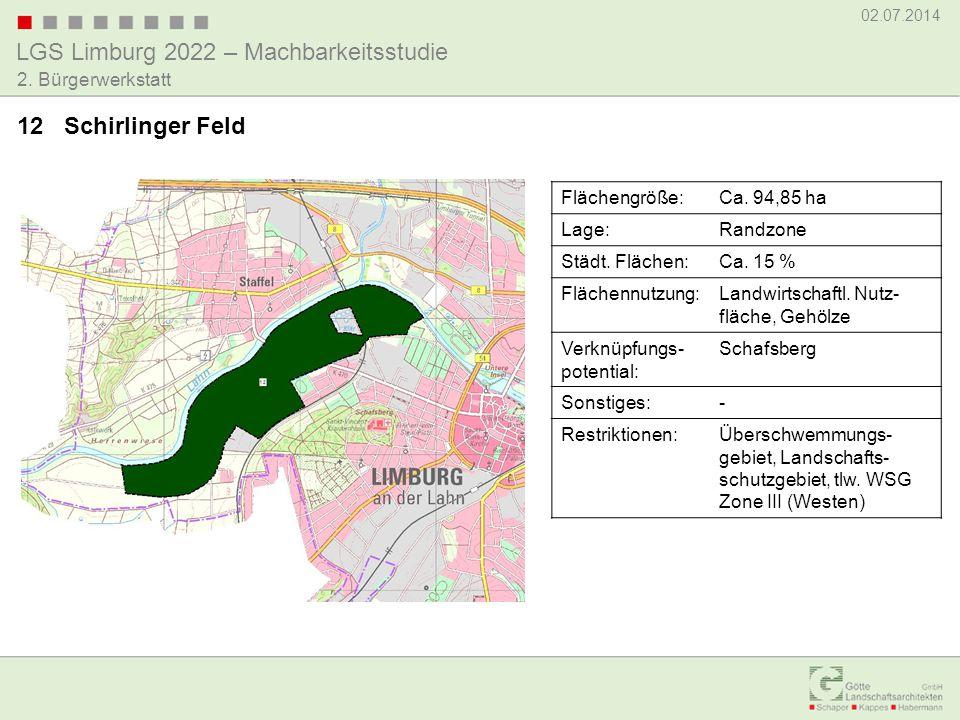12 Schirlinger Feld Flächengröße: Ca. 94,85 ha Lage: Randzone