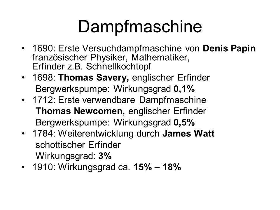Dampfmaschine 1690: Erste Versuchdampfmaschine von Denis Papin französischer Physiker, Mathematiker, Erfinder z.B. Schnellkochtopf.