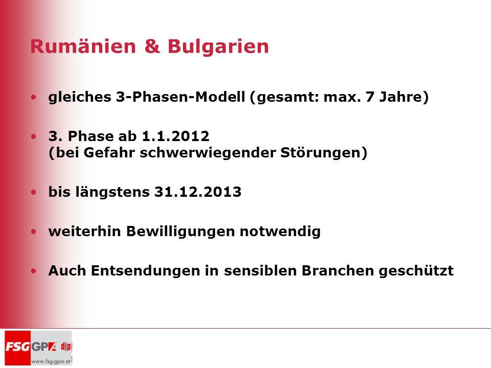 Rumänien & Bulgarien gleiches 3-Phasen-Modell (gesamt: max. 7 Jahre)