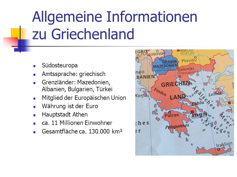 Allgemeine Informationen zu Griechenland