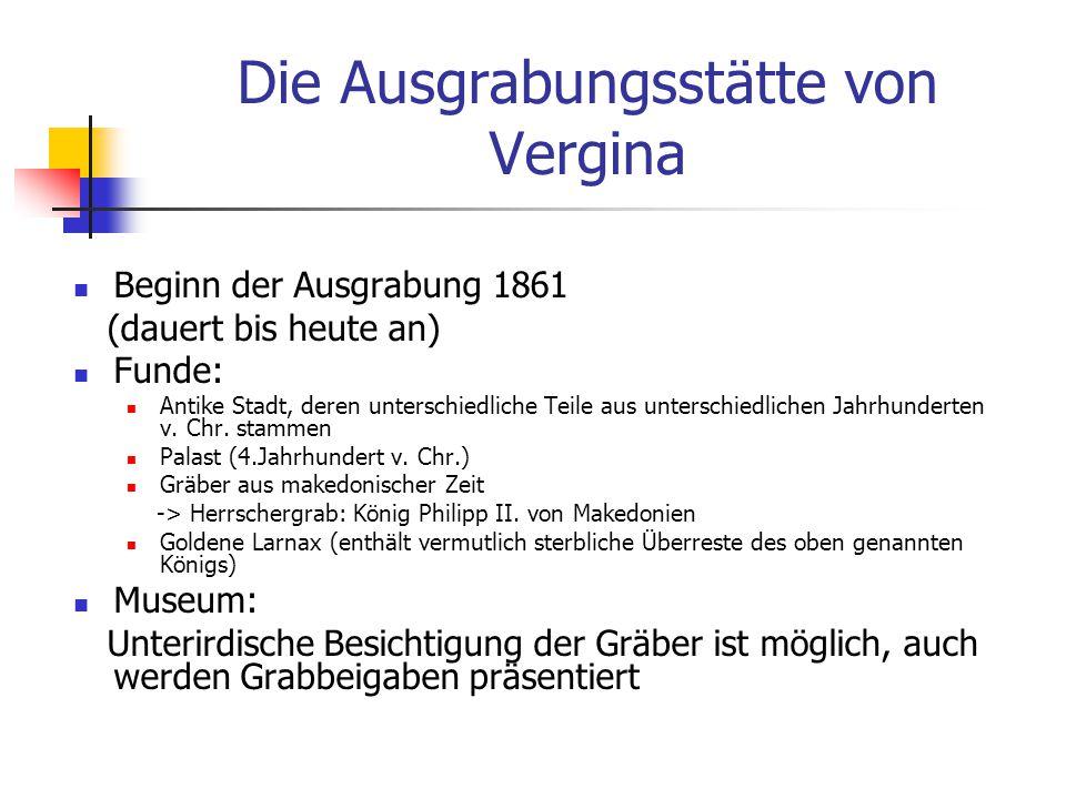 Die Ausgrabungsstätte von Vergina