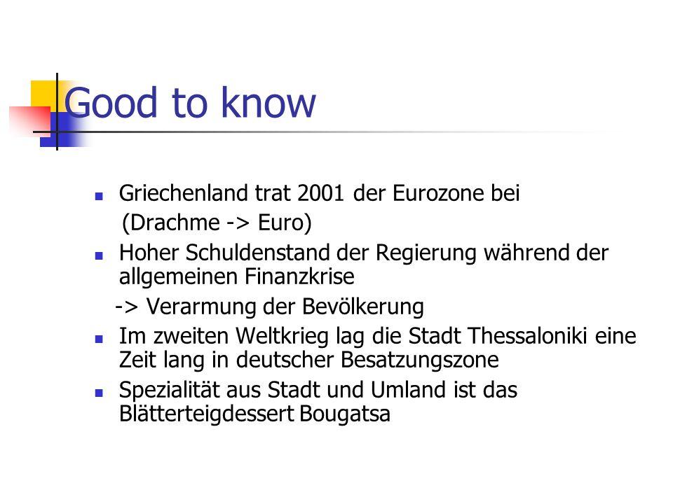 Good to know Griechenland trat 2001 der Eurozone bei
