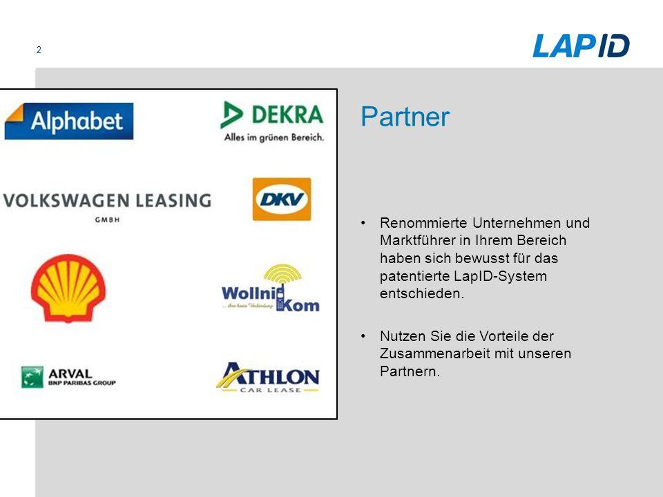 Partner Renommierte Unternehmen und Marktführer in Ihrem Bereich haben sich bewusst für das patentierte LapID-System entschieden.