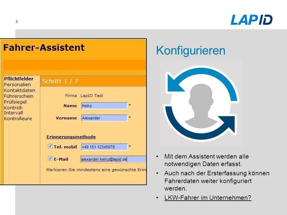 Konfigurieren Mit dem Assistent werden alle notwendigen Daten erfasst.