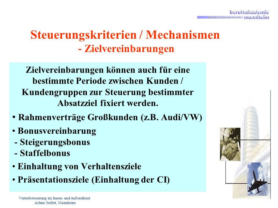 Steuerungskriterien / Mechanismen - Zielvereinbarungen