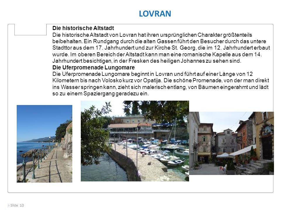 Lovran Die historische Altstadt