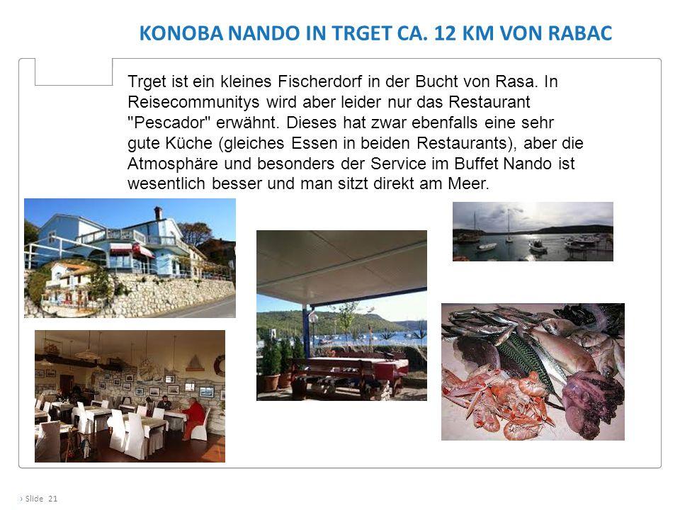 Konoba Nando in Trget ca. 12 KM von Rabac
