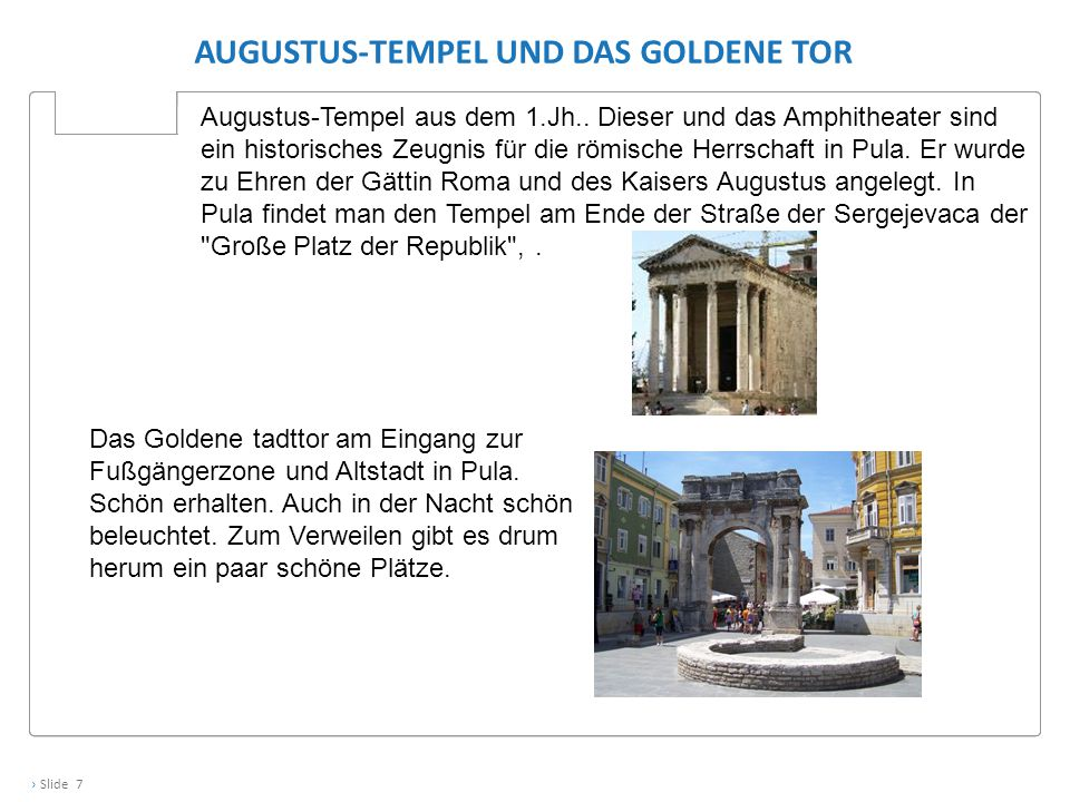 Augustus-Tempel und das Goldene Tor
