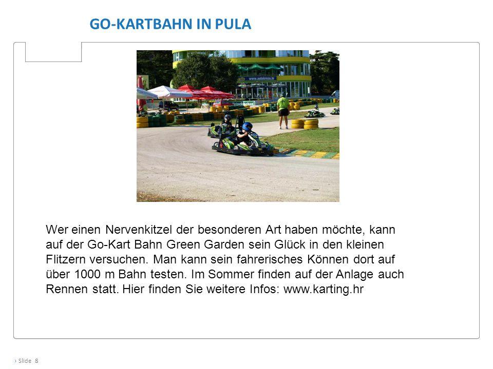 Go-Kartbahn in Pula