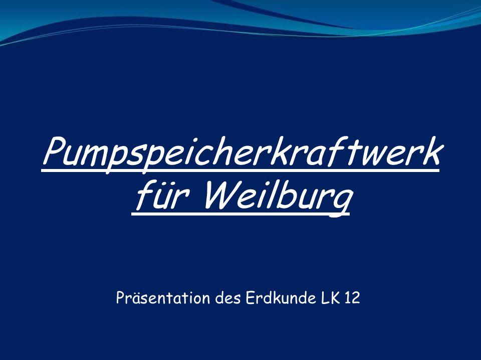 Pumpspeicherkraftwerk für Weilburg
