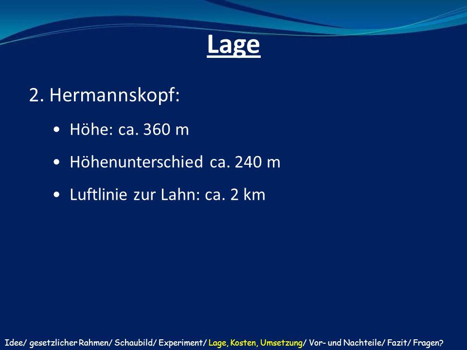 Lage 2. Hermannskopf: Höhe: ca. 360 m Höhenunterschied ca. 240 m