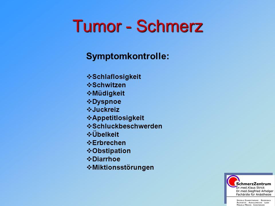 Tumor - Schmerz Symptomkontrolle: Schlaflosigkeit Schwitzen Müdigkeit