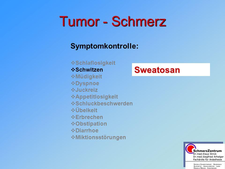 Tumor - Schmerz Sweatosan Symptomkontrolle: Schlaflosigkeit Schwitzen