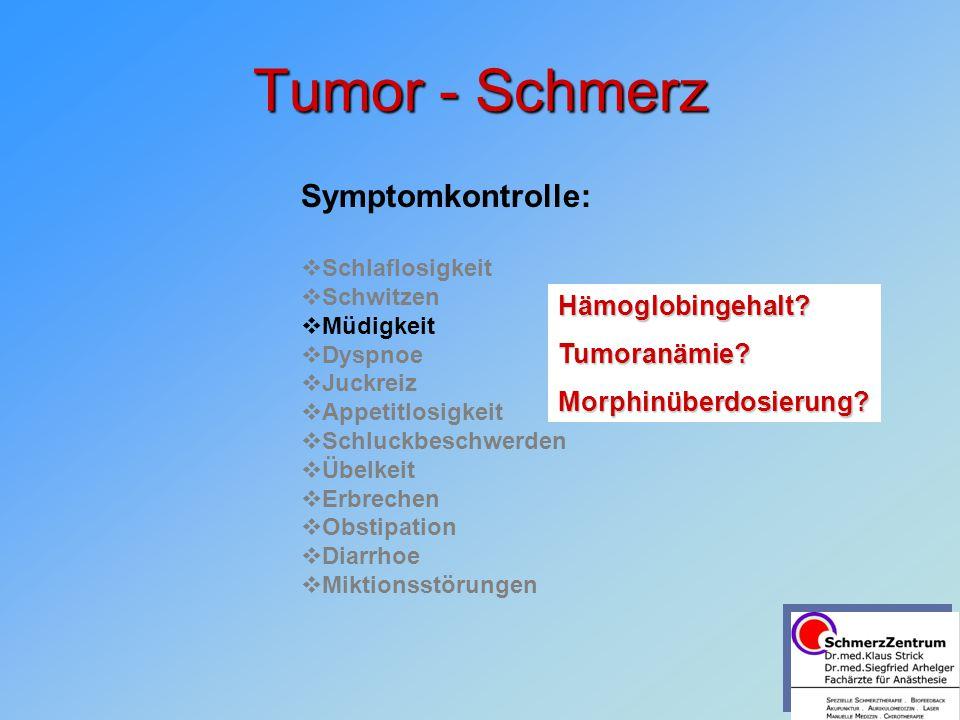 Tumor - Schmerz Symptomkontrolle: Hämoglobingehalt Tumoranämie