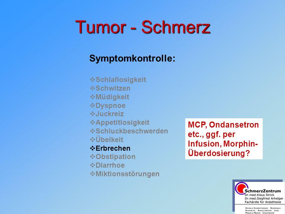 Tumor - Schmerz Symptomkontrolle: