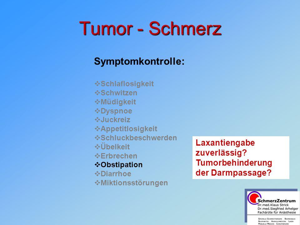 Tumor - Schmerz Symptomkontrolle: Laxantiengabe zuverlässig